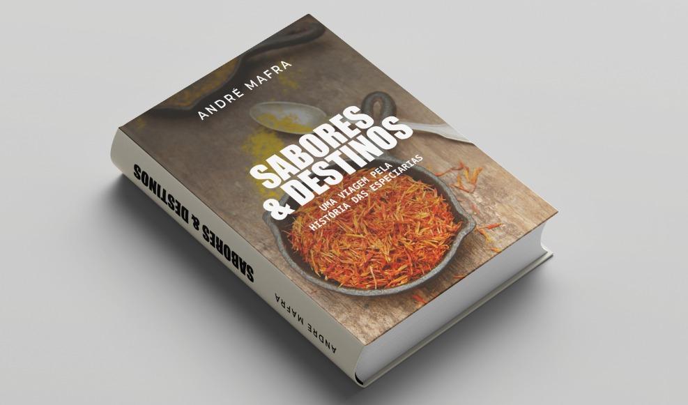 Livro Sabores & Destinos do Prof. André Mafra
